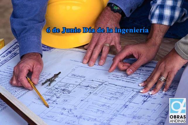 6 de Junio Día de la Ingeniería